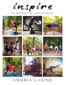 Andria Lavine Inspire Yoga Journal