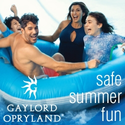 Gaylord Opryland summer family fun